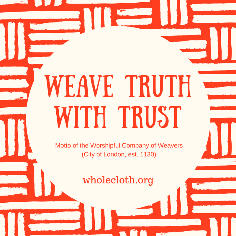 essay whole cloth weave truth trust